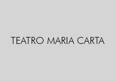 TEATRO MARIA CARTA