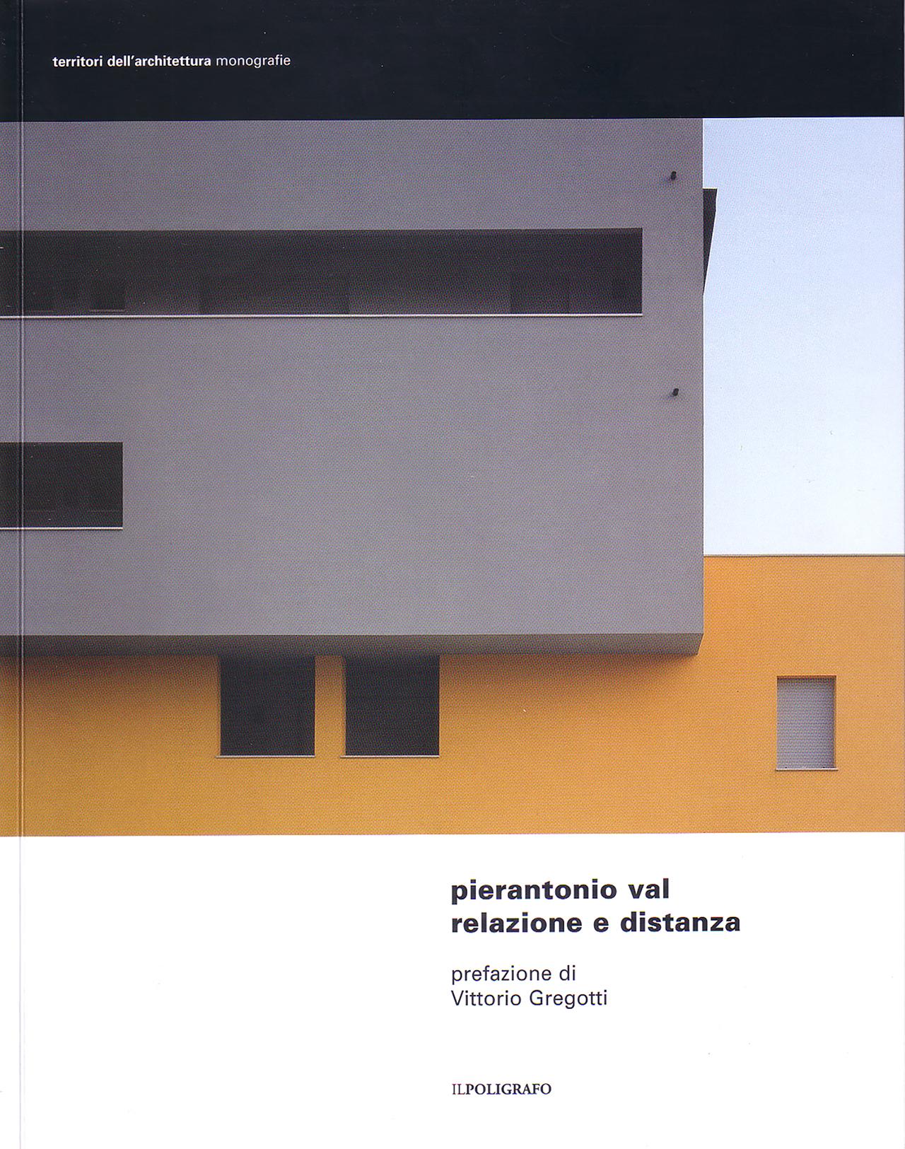 """PIERANTONIO VAL, """"RELAZIONE E DISTANZA"""", 2007"""