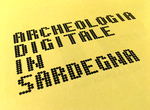 ARCHEOLOGIA DIGITALE IN SARDEGNA