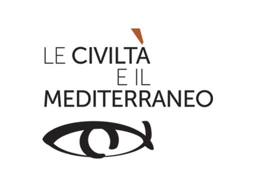 LE CIVILTÀ E IL MEDITERRANEO