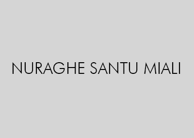 NURAGHE SANTU MIALI